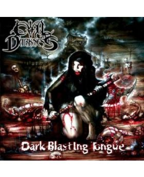 EVIL DARKNESS - Dark Blasting Tongue - CD