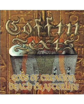 COFFIN TEXTS - Gods of creation. death & afterlife + bonus track - CD