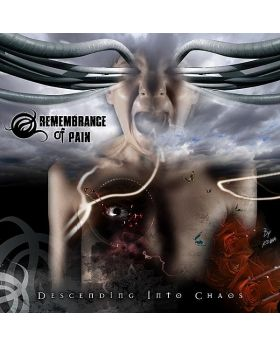 REMEMBRANCE OF PAIN - Descending into Chaos - digipak