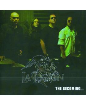 LA LEGION - The Becoming - CD