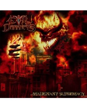 EVIL DARKNESS - Malignant Supremacy - CD